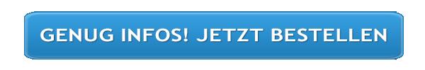 Genug Infos - JETZT BESTELLEN!